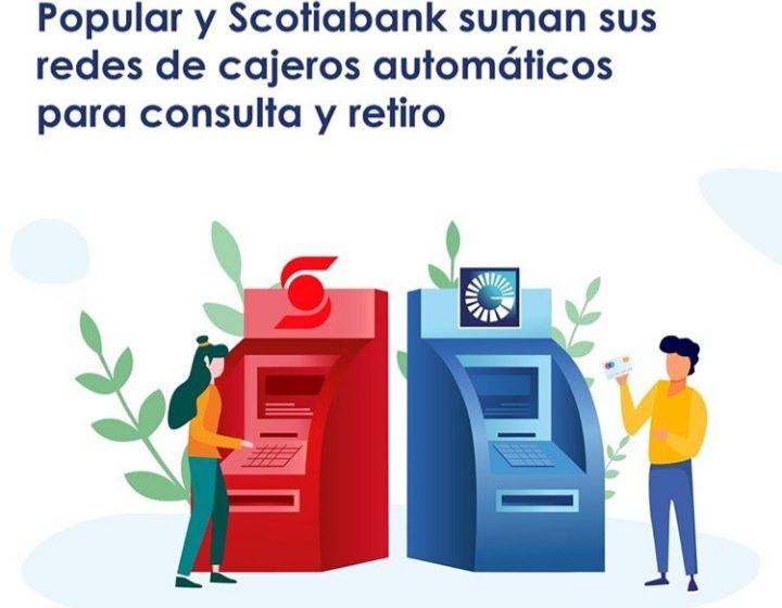 El Popular y el ScotiaBank se unen para aumentar cobertura de sus cajeros automáticos.