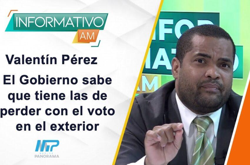 INFORMATIVO AM: El Gobierno sabe que tiene las de perder con el voto en el exterior / Valentín Pérez