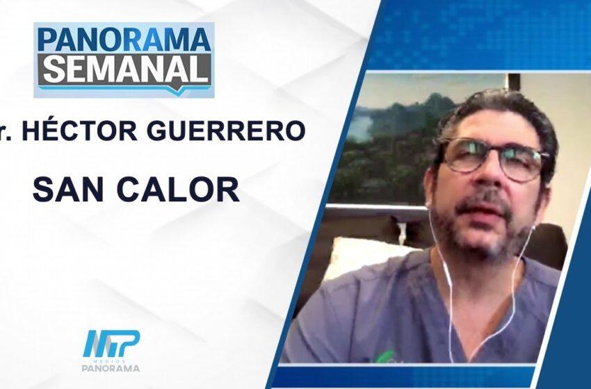 SAN CALOR / Dr. HÉCTOR GUERRERO