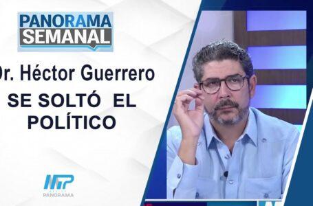 Se Solto el Politico / Dr. Hector Guerrero
