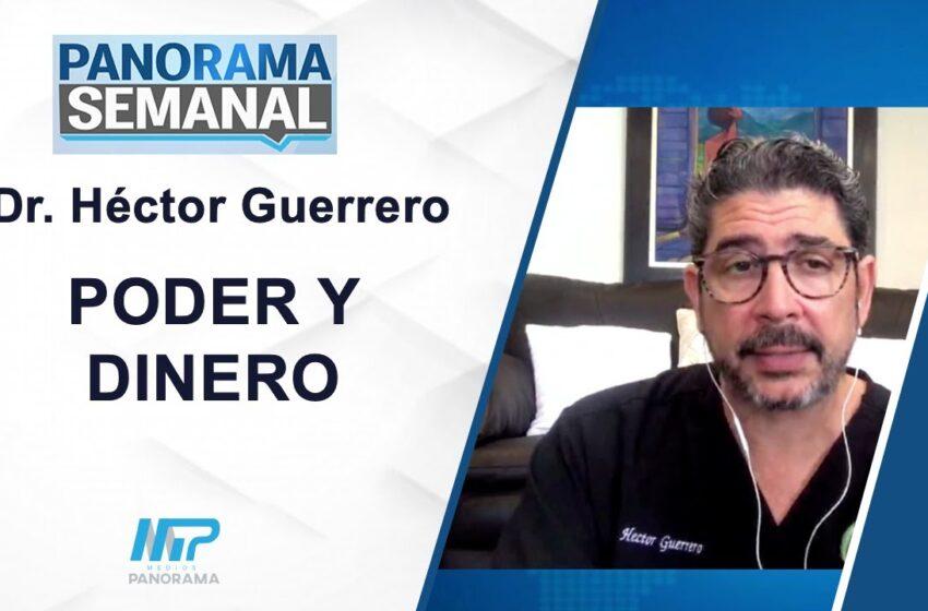 Poder Y DINERO / Dr. Héctor Guerrero