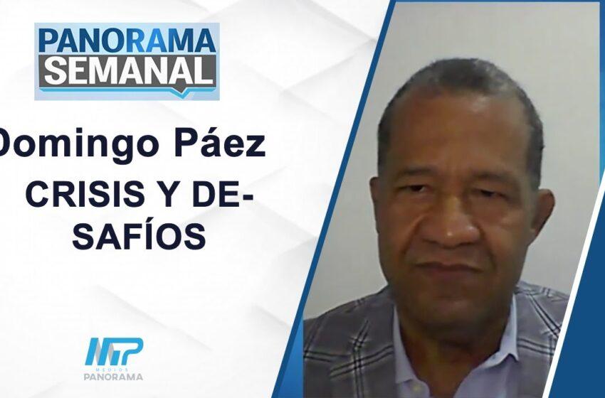 DOMINGO PÁEZ / CRISIS Y DESAFÍOS