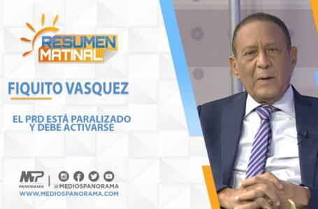 """Fiquito Vásquez: """"El PRD está paralizado y debe activarse"""""""